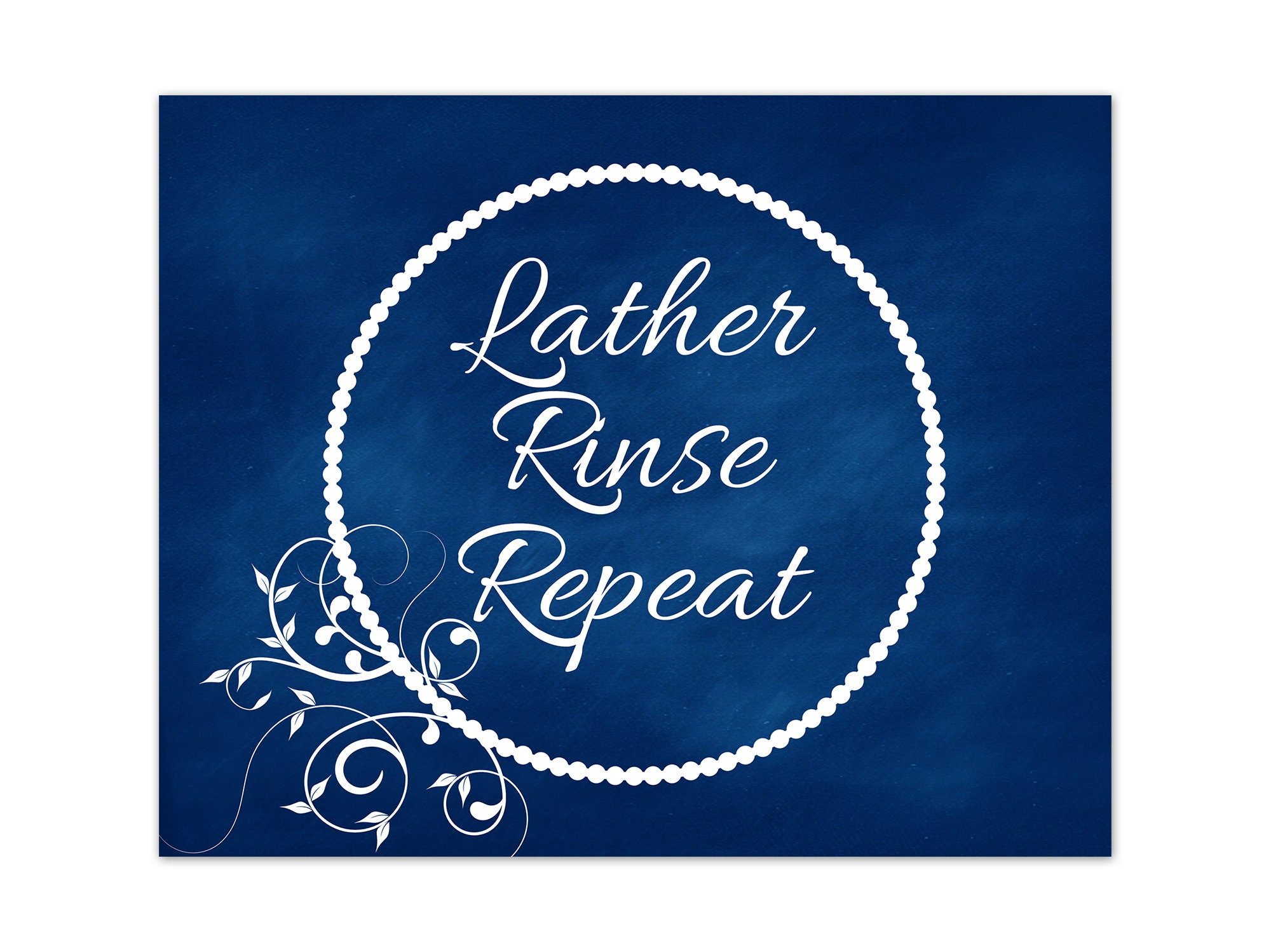 Lather rinse repeat bathroom quotes wall art navy bathroom decor bathroom canvas bathroom wall art prints guest bathroom decor bath213