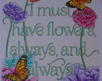 I must have Flowers, Always, and Always colored page