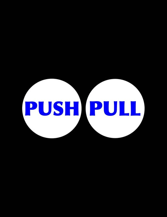 Push Pull Decal Set Push Decal Pull Decal Push Pull Door Sign Etsy