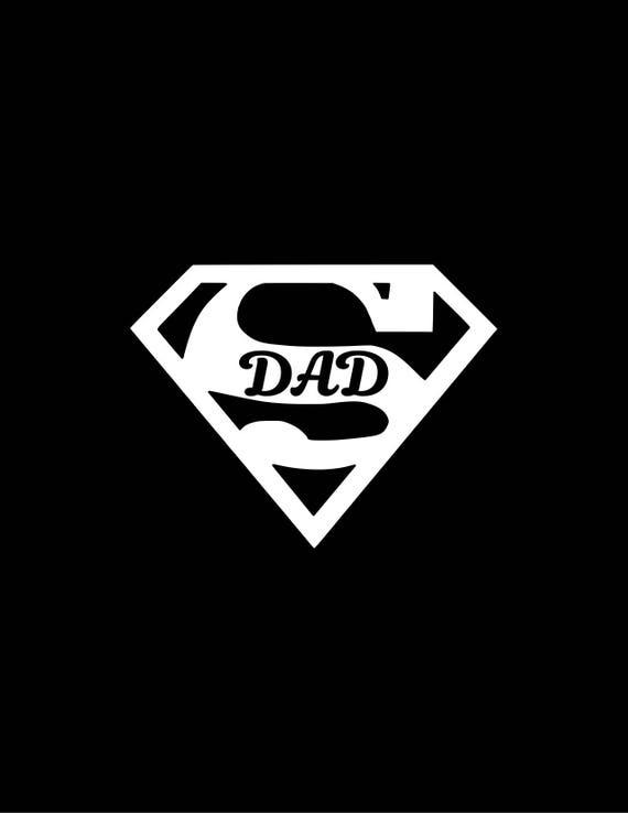 Super Dad Decal Dad Decalsbest Dad Car Decal Superman Dad Etsy