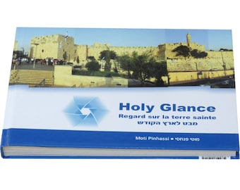 Holy Glance - The Book: beautiful panoramic landscape photos of the Land of Israel, from Mount Hermon to Eilat, in a hardcover flat book.