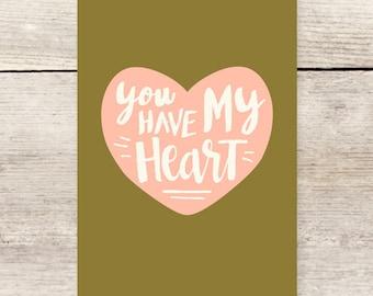 You Have My Heart greeting card, Wedding Day, Valentine Card