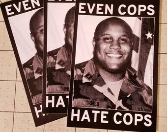 Vinyl Sticker - Even Cops Hate Cops