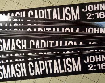 Vinyl Bumper Sticker - Smash Capitalism John 2:16