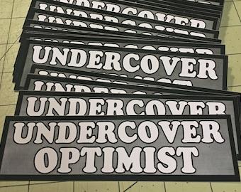 Vinyl Sticker - Undercover Optimist
