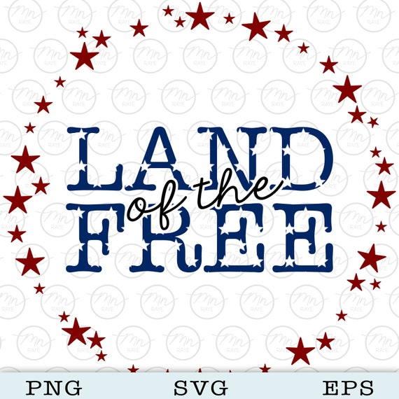 Land Of The Free With Star Wreath Svg Digital Clipart Files Etsy