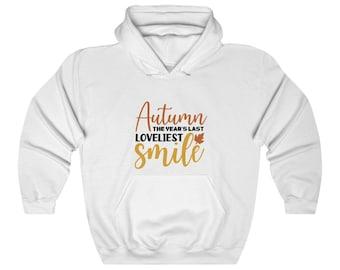 Autumn is the Year's Last Loveliest Smile Unisex Heavy Blend™ Hooded Sweatshirt
