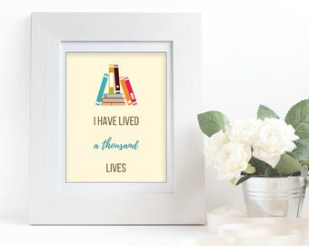 """Book Lover Word Art Quote - """"I Have Lived A Thousand Lives"""" Instant Digital Download"""