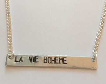 "RENT Inspired Hand-Stamped Necklace - ""La Vie Boheme"""