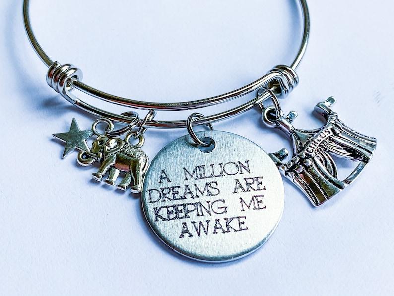 Greatest Show Man Inspired Bangle Bracelet A Million Dreams Are Keeping Me Awake