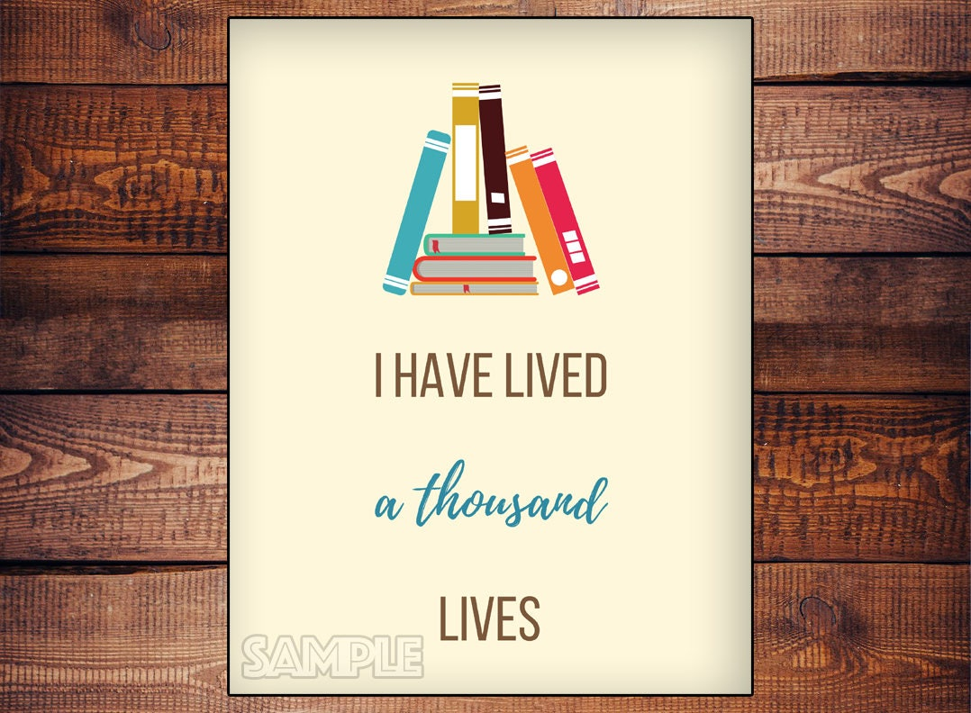 Book Lover Word Art Quote I Have Lived A Thousand Lives Instant