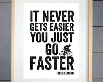 EllieBeanPrints Go Faster Greg Lemond Cycling Print - Various Sizes