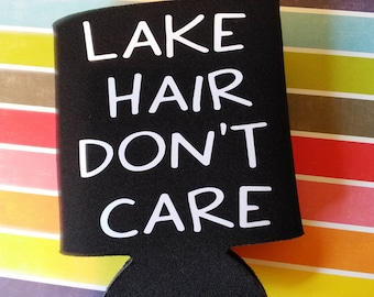 Lake Hair Don't Care Can Cooler
