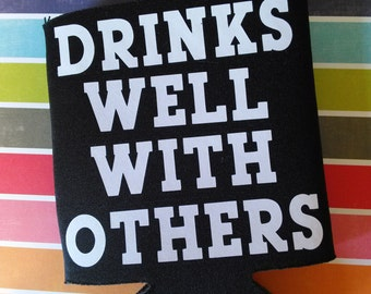 Drinks well with others Can Cooler