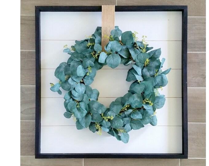 Shiplap Framed with Seeded Eucalyptus Wreath