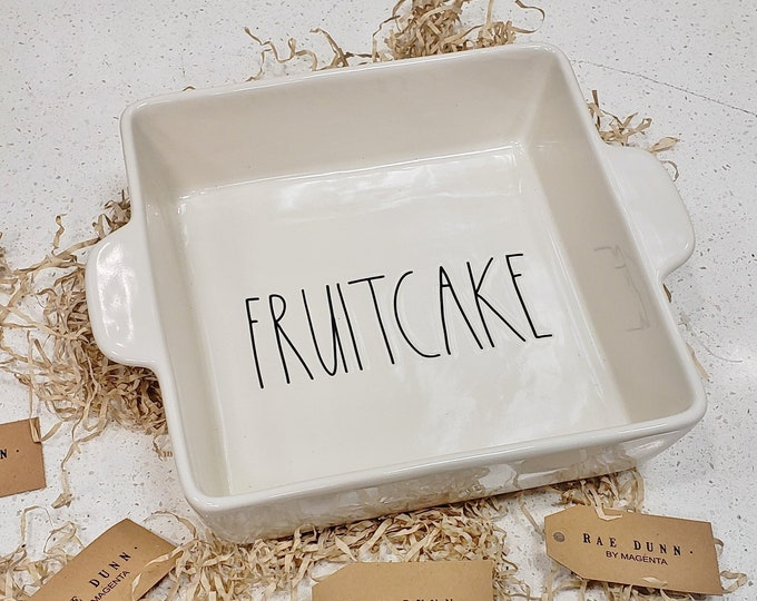 "Rae Dunn Large Letter: ""FRUITCAKE"" Baking Dish"