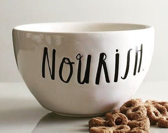 Rae Dunn Boutique:  Bowl  Nourish