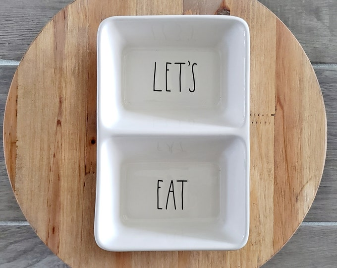"Rae Dunn Large Letter: ""Let's & Eat"" Divided Serving Dish"