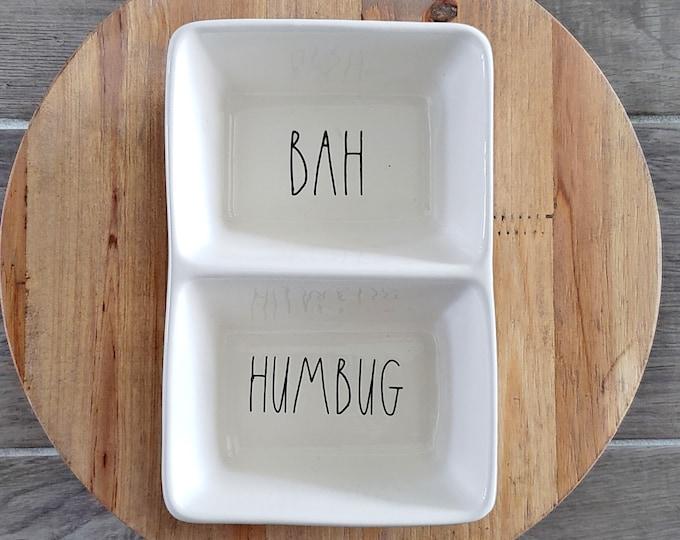 "Rae Dunn Large Letter: ""Bah & Humbug"" Divided Serving Dish"