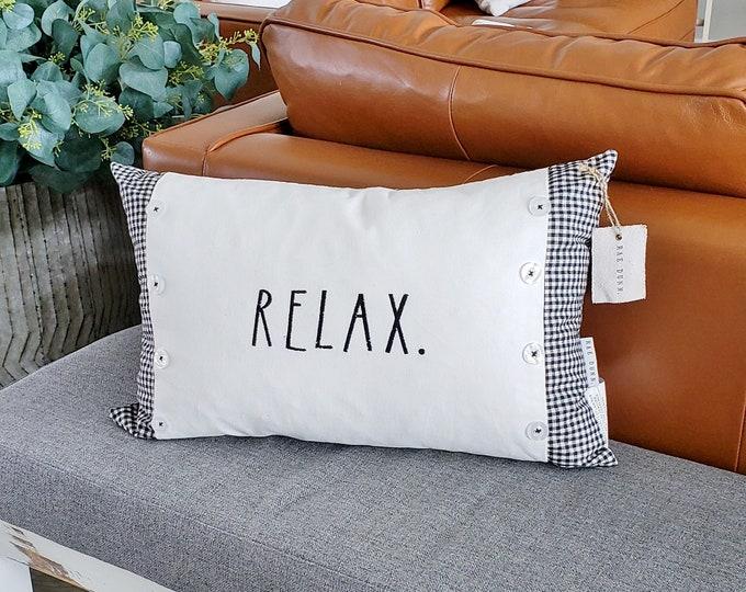 Rae Dunn Relax Pillow