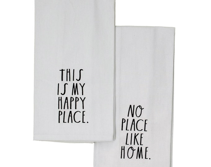 """Rae Dunn Large Letter:  """"This is My Happy Place-No Place Like Home"""" Cotton Twill Kitchen Towels - Set of 2"""