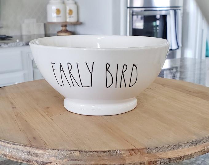 "Rae Dunn Large Letter: ""Early Bird"" Ceramic Bowl"
