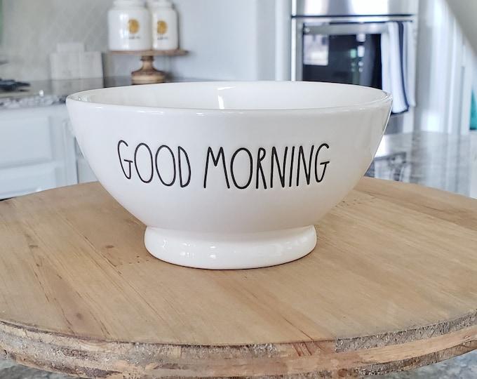 """Rae Dunn Large Letter: """"Good Morning"""" Ceramic Bowl"""