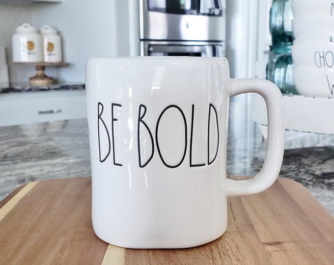 "Rae Dunn Large Letter: ""Be Bold"" Coffee Mug"