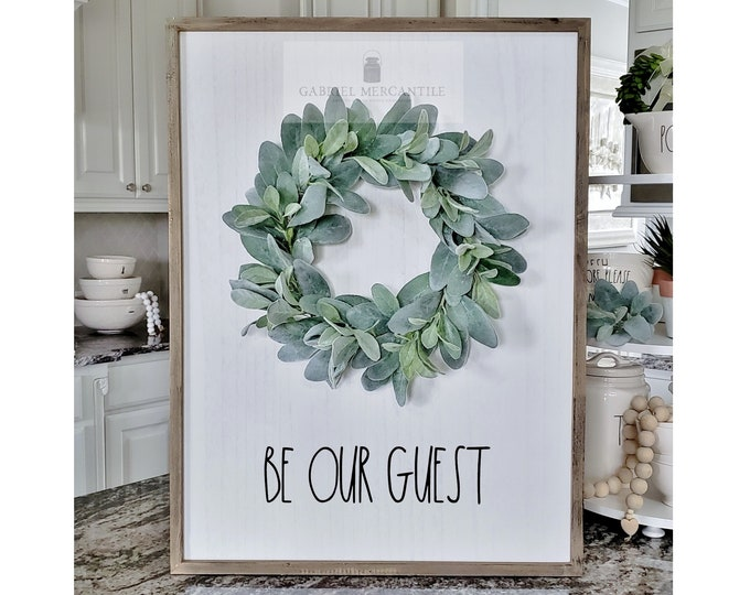 "Large White Wash Wood Wall Decor with Lambs Ear Wreath & Hand-Painted ""Be Our Guest"" Sign."