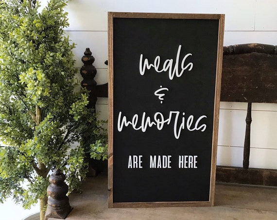 Meals and memories are made here sign - kitchen sign - dining room sign - 3d laser sign - home decor - wall decor - wooden sign