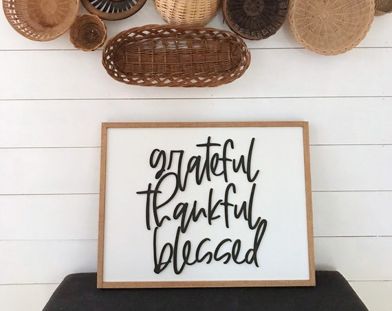 Grateful thankful blessed - home decor sign - wall decor - 3d sign - laser sign - wooden sign