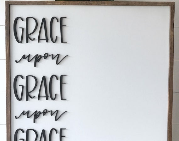 Grace upon grace upon grace sign - laser cut sign - wooden sign