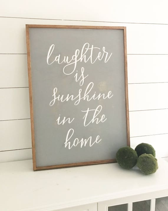 Laughter is sunshine in the home - wood sign - farmhouse - rustic