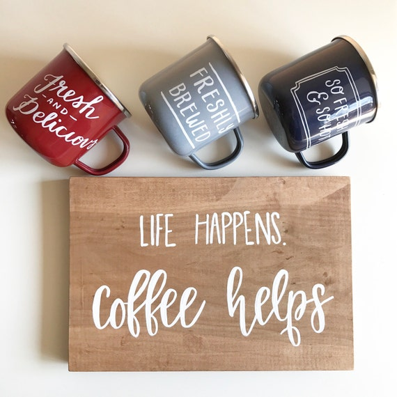 Life happens coffee helps - coffee sign - coffee - but first coffee - kitchen - coffee corner - wood sign