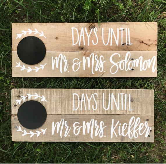 Days until mr and mrs - engagement gift - engagement prop - wedding countdown - i do - wood sign - engagement gift