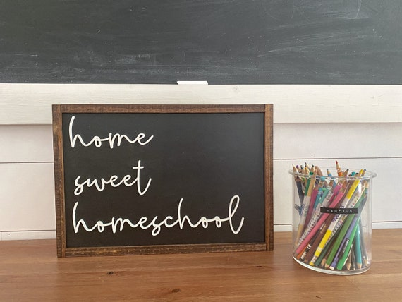Home sweet homeschool sign - 3D laser sign - homeschool- virtual learning