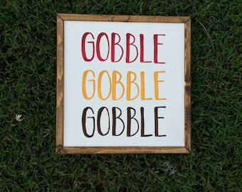 Autumn decor - gobble gobble gobble sign - fall decor - thanksgiving decor