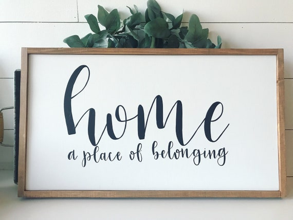 Home a place of belonging - home decor - wood sign - farmhouse sign