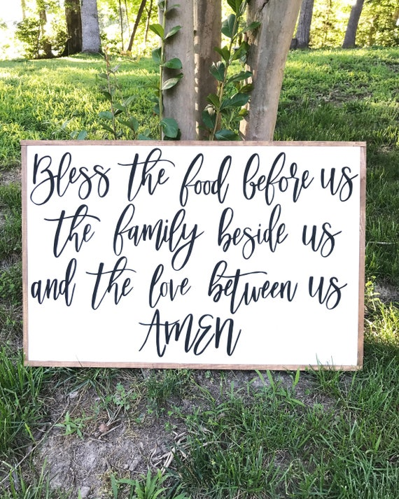 Bless the food before us the family beside us and the love between us amen - kitchen - dining room - wood sign