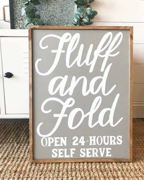 Fluff and fold - laundry room - laundry sign - laundry service - farmhouse decor - wood sign