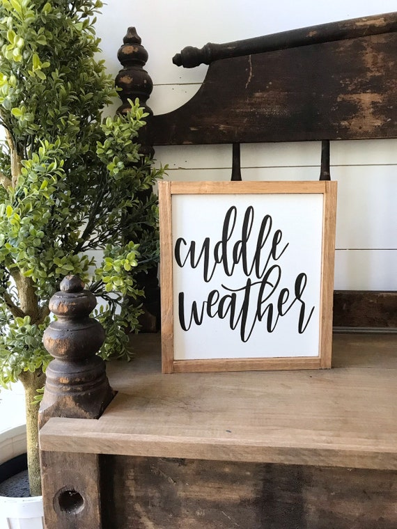 Cuddle weather - cuddle sign - home decor - wall decor - wood sign