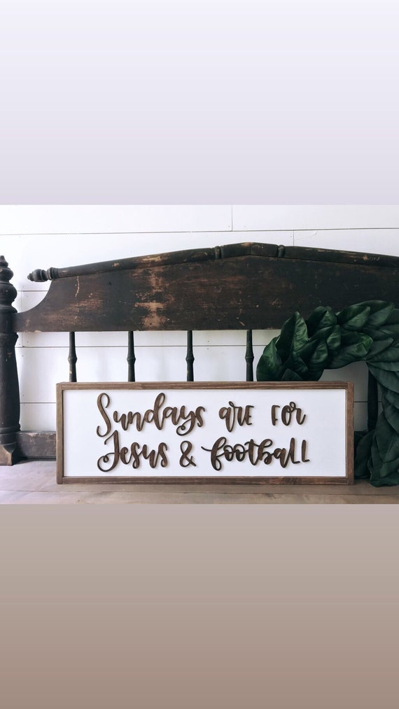 Sundays are for jesus and football sign - football sign - jesus sign - 3d sign