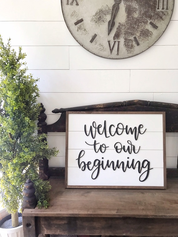 Welcome to our beginning - 3D sign - laser cut sign - shiplap sign - wood sign