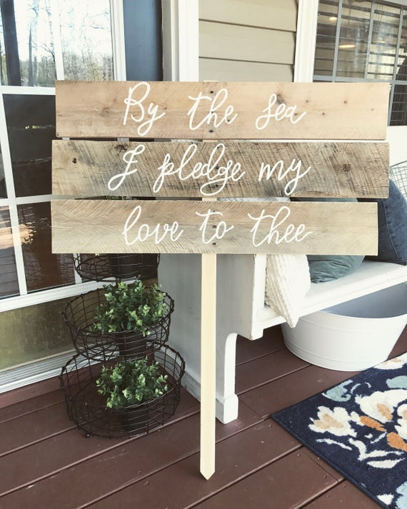 By the sea i pledge my love to thee - Wedding- wedding sign - beach wedding -