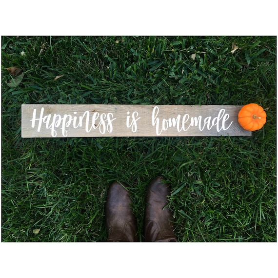 Happiness is homemade - rustic sign - rustic decor