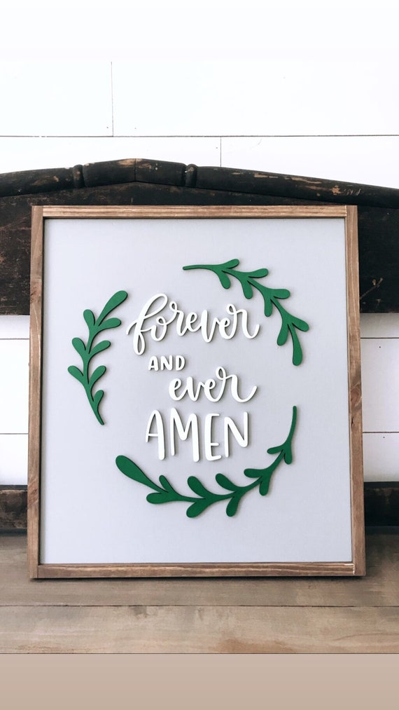 Forever and ever amen sign - 3D laser sign