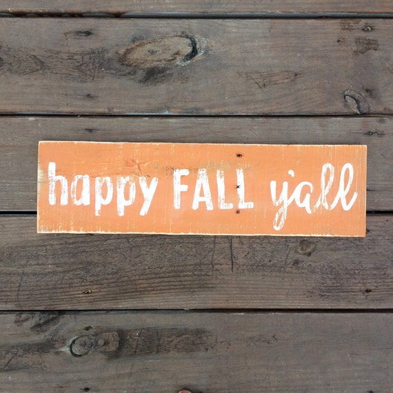 Happy fall yall - fall sign - rustic fall decor - rustic decor - fall decor - autumn