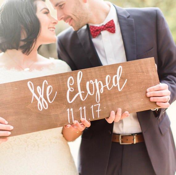 We eloped - elopement sign
