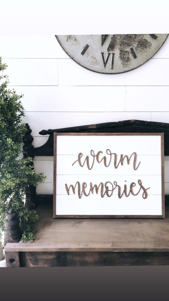 Warm memories sign - shiplap sign - wooden sign