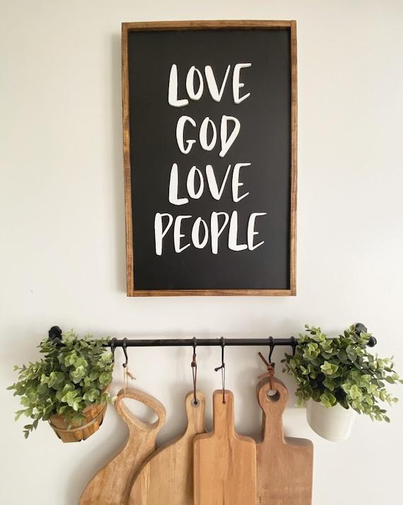 Love God love people sign - wooden sign - inspirational sign - 3D laser cut sign